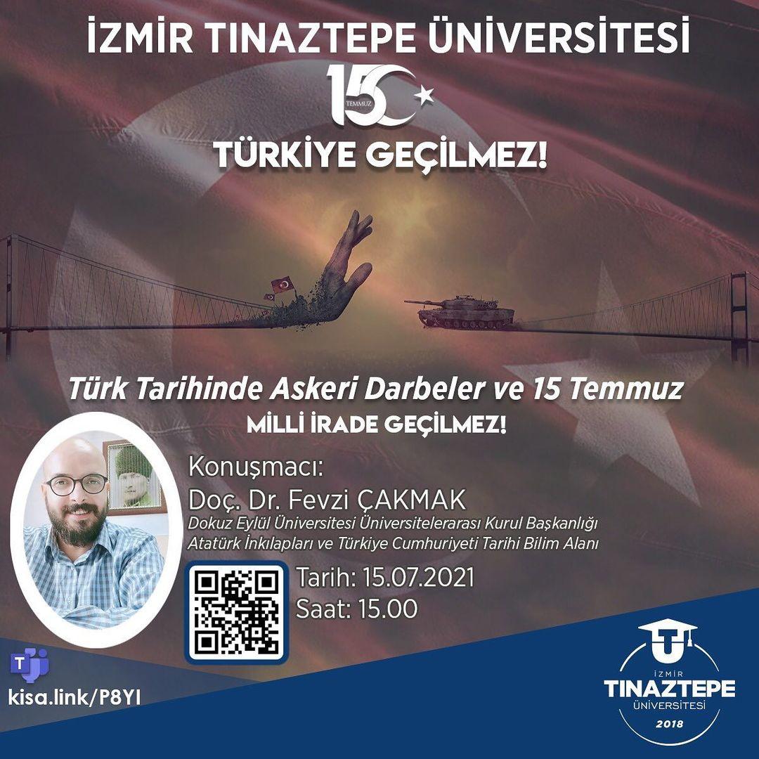 Türk Tarihinde Askeri Darbeler ve 15 Temmuz Milli İrade Geçilmez